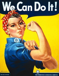 A Call to Arms!  Yes, as Rosie the Riveter said ... We can do it!