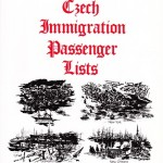 "Leo Baca's nine volumes of ""Czech Immigration Passenger Lists"" are invaluable genealogy aids!"