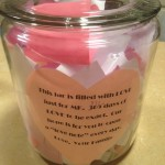 Our daughter's Jar of Love.  An instant hit and easily adapted to genealogy.