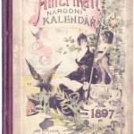 Cover of 1897 edition of Amerikán Národní Kalendář.  Click to see full image.
